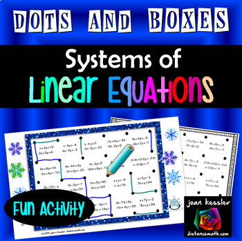 Algebra Systems of Linear Equations Dots and Boxes