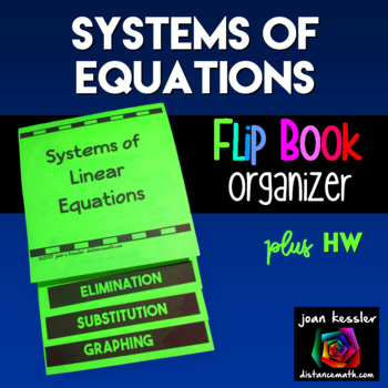 Algebra Systems of Linear Equations Flip Book