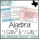 "Algebra TEKS  - ""I Can"" Statements / ""I Will Learn To"" Posters"