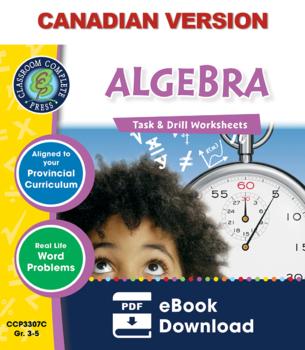 Algebra - Task & Drill Sheets Gr. 3-5 - Canadian Content