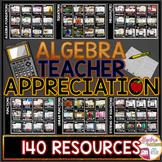 Algebra Teacher Appreciation Bundle