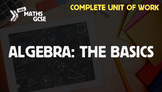 Algebra: The Basics (Higher Level) - Complete Unit of Work