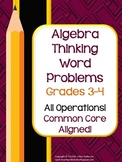 Algebra Thinking Word Problem Collection: Grade 3-4