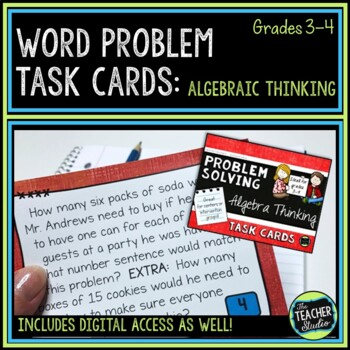 Algebra Thinking Word Problem Task Cards: Grade 3-4
