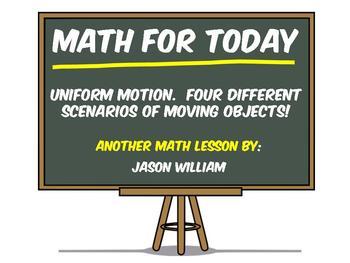 Algebra - Uniform Motion