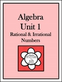 Algebra 1 Curriculum - Unit 1: Rational and Irrational Numbers