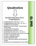 Algebra: Unit 10 - Graphing and Solving Quadratics Homework Worksheets Bundle
