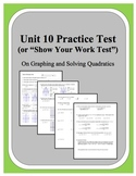 Algebra: Unit 10 - Practice Test or Review on Graphing and Solving Quadratics