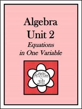 Algebra 1 Curriculum - Unit 2: Equations