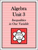 Algebra 1 Curriculum - Unit 3: Inequalities