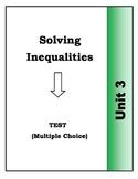 Algebra: Unit 3 Multiple Choice Test - Solving Inequalities