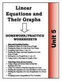 Algebra: Unit 5 - Linear Equations and Their Graphs Homework Worksheets Bundle
