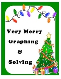 Algebra: Very Merry Graphing and Solving