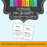 Algebra Vocabulary I Have Who Has Card Game