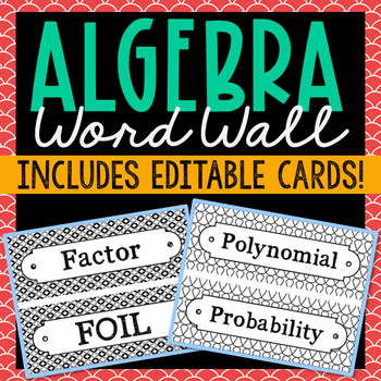 89 Algebra Vocabulary Word Wall Terms with EDITABLE Cards