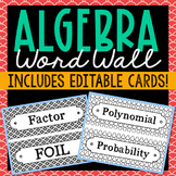 ALGEBRA VOCABULARY Word Wall Terms with EDITABLE Cards