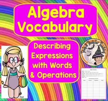 Algebra Vocabulary and Describing Expressions with Words and Operations Notes