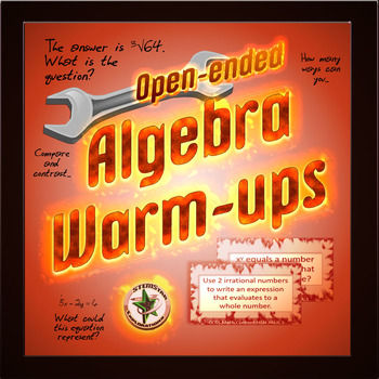 Algebra Warmups: Open-Ended Warm-Up Questions