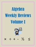 Algebra Weekly Review Volume 1
