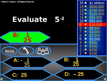 Algebra - Who wants to be a Math Millionaire (1st Quarter review)