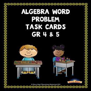 Algebra Word Problem Task Cards Gr 4 & 5