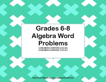 Algebra Word Problems-Grades 6-8 -Task Cards