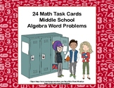 Algebra Word Problems-Grades 7-8  24 Task Cards