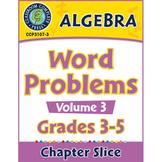 Algebra: Word Problems Vol. 3 Gr. 3-5