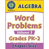 Algebra: Word Problems Vol. 3 Gr. PK-2