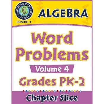 Algebra: Word Problems Vol. 4 Gr. PK-2