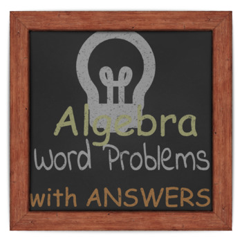 Algebra - Word Problems (with answers)