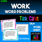 Algebra Work Word Problems plus Task Cards