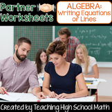 Algebra Writing Equations of Lines - Partner Worksheets