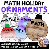 Algebra and Math Holiday Ornaments for 2018