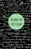 Algebra for First Graders