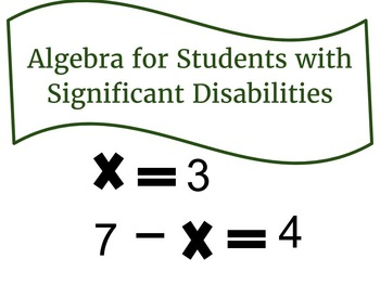 Algebra for Students with Significant Disabilities