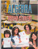 Algebra for the Urban Student
