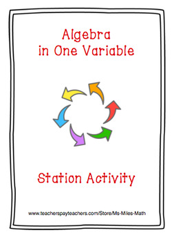 Algebra in One Variable Station Activity