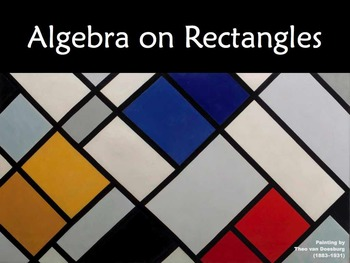 Algebra on Rectangles - single variable - $500 classroom challenge