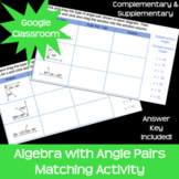 Algebra w/ Supplementary Complementary Angles Google Class