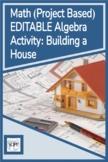 Algebra/PreAlgebra Summative Assessment - Using Formulas to Build a House