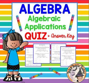 Algebra Algebraic Applications QUIZ Test Practice Homework