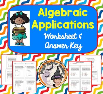 Algebraic Applications Word Problems Multiple Choice with Answer KEY