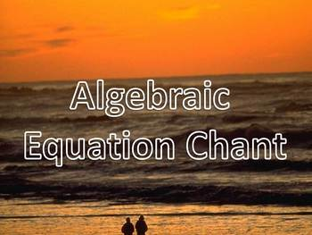 Algebraic Equation Chant!  Karaoke and Demonstration Track all in one!