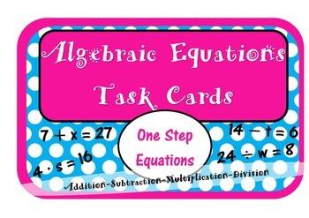 Algebraic Equation Task Cards