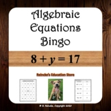 Algebraic Equations Bingo (30 pre-made boards!)