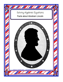 Algebraic Equations: Facts about Abraham Lincoln
