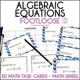 Algebraic Equations Activity - Footloose Math Game and Math Wheel