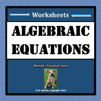Algebraic Equations Worksheets
