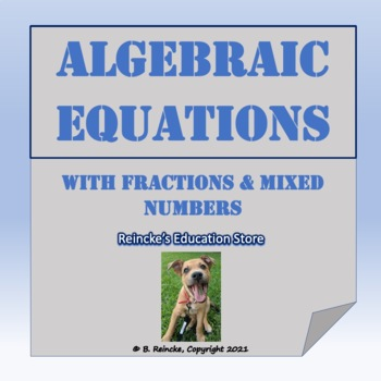 algebraic equations with fractions and mixed numbers worksheet tpt. Black Bedroom Furniture Sets. Home Design Ideas